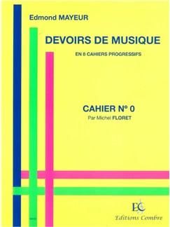 Edmond Mayeur: Devoirs De Musique - Cahier 0 Books |