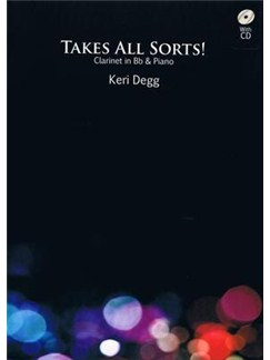 Keri Degg: Takes All Sorts! (Clarinet/Piano) Books and CDs | Clarinet, Piano Accompaniment