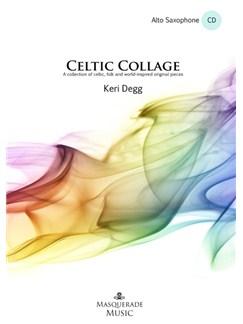 Keri Degg: Celtic Collage (Alto Saxophone) Books and CDs | Alto Saxophone, Piano