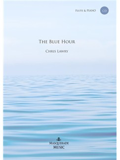 Chris Lawry: The Blue Hour Books and CDs | Flute, Piano Accompaniment