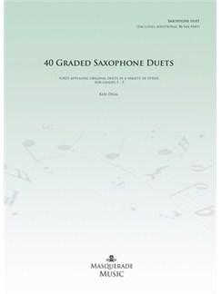 40 Graded Saxophone Duets: Grade (1-5) Books | Alto Saxophone