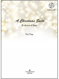 Keri Degg: A Christmas Suite Books and CDs | Clarinet