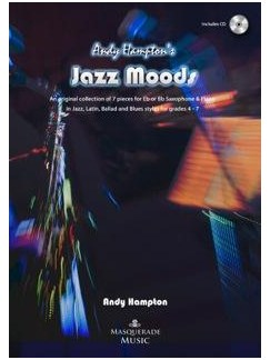 Andy Hampton: Jazz Moods - Eb/Bb Sax & Piano Collection Books and CDs | Saxophone, Piano