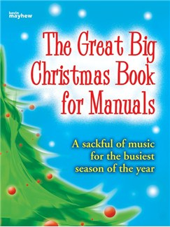 The Great Big Christmas Book For Manuals Books | Organ