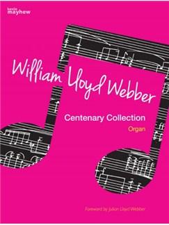 William Lloyd Webber: Centenary Collection (Organ) Books | Organ