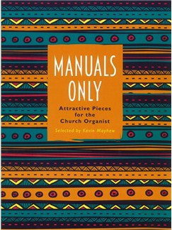 Manuals Only - Attractive Pieces For The Church Organist (ed. Mayhew) Books | Organ