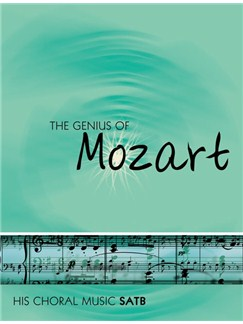 The Genius Of Mozart - SATB Books | SATB