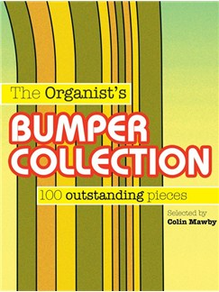 The Organists's Bumper Collection - 100 Outstanding Pieces Books | Organ