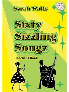 Sarah Watts: Sixty Sizzling Songz - Teacher's Book Books | Piano, Vocal & Guitar