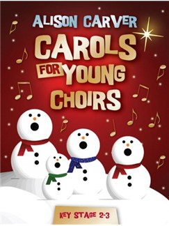 Carols For Young Choirs Books and CDs | Voice