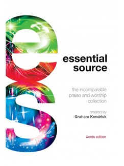 Essential Source: The Incomparable Praise And Worship Collection - Words Edition Books | Lyrics Only