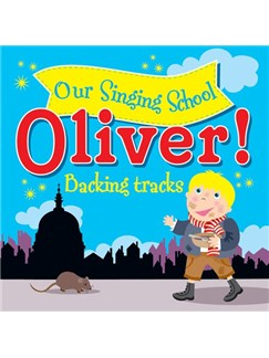 Our Singing School: Oliver! - Backing Tracks (CD) CDs |