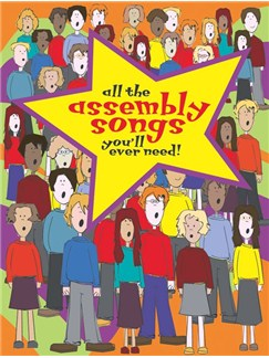 All The Assembly Songs You'll Ever Need Books | Voice, Piano Accompaniment