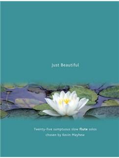 Just Beautiful - Flute Books | Flute, Piano Accompaniment