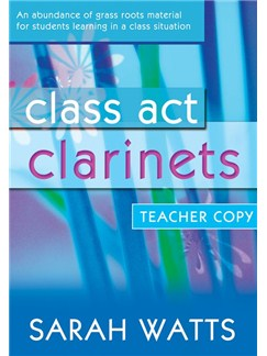 Sarah Watts: Class Act - Clarinet (Teacher's Book) Books | Clarinet