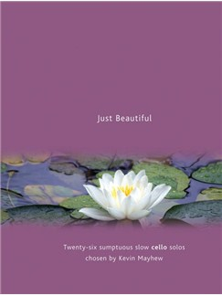 Just Beautiful - Cello Books | Cello, Piano Accompaniment