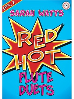 Sarah Watts: Red Hot Flute Duets Book Two Books and CDs | Flute (Duet)