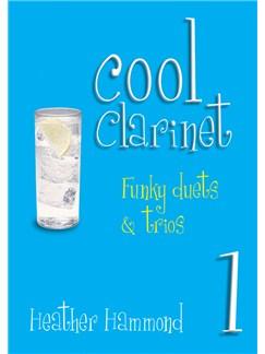 Heather Hammond: Cool Clarinet Books   Clarinet (Duet, Trio)