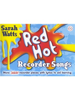 Sarah Watts: Red Hot Recorder Songs (Book/CD) Books and CDs | Recorder