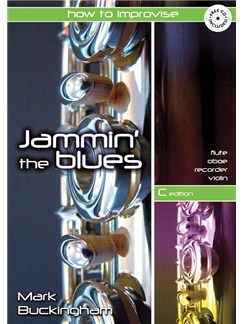 Mark Buckingham: Jammin' The Blues - C Edition Books and CDs | Flute, Recorder, Oboe, Violin