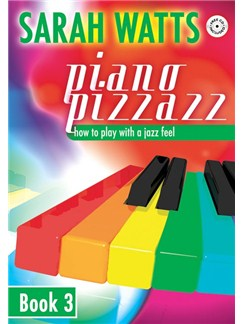 Sarah Watts: Piano Pizzazz - Book 3 Books and CDs | Piano