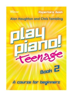 Play Piano! Teenage Repertoire - Book 2 Books | Piano