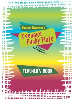Heather Hammond: Funky Flute Book 1 (Teacher Edition) Books | Flute, Piano Accompaniment
