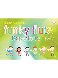 Heather Hammond's Funky Flute Repertoire Book One (Student Edition) Books and CDs | Flute