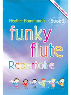 Heather Hammond: Funky Flute Book 2 - Repertoire Pupil's Book (Book/CD) Books and CDs | Flute