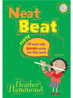 Heather Hammond: Neat Beat (Seven Notes) Books and CDs | Flute, Piano Accompaniment