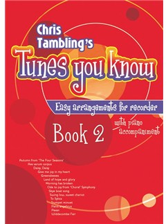 Chris Tambling's Tunes You Know - Book 2 (Recorder) Books | Recorder, Piano Accompaniment