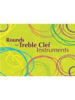 Rounds For Treble Clef INstrument Books | Treble Clef Instruments