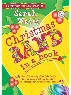 Sarah Watts: Christmas Band In A Book (Instrumental Parts) Books | Big Band & Concert Band