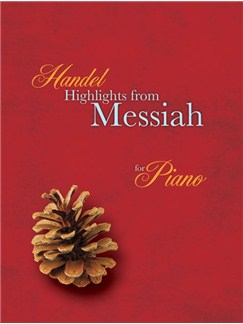 Highlights From Messiah For Piano Books | Piano