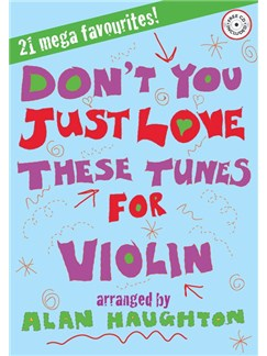 Don't You Just Love These Tunes - Violin (Book And CD) Books and CDs | Cello