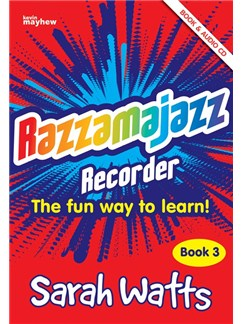 Sarah Watts: Razzamajazz - Recorder Book 3 (Book And CD) Books and CDs | Recorder, Piano Accompaniment