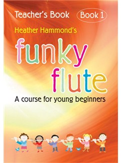 Heather Hammond: Funky Flute Method (Teachers Edition) Books | Flute