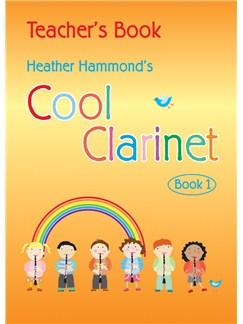 Heather Hammond: Cool Clarinet - Teacher's Book Books and CDs | Clarinet