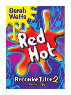 Sarah Watts: Red Hot Recorder Tutor 2 - Teacher Copy Books | Recorder, Piano Accompaniment