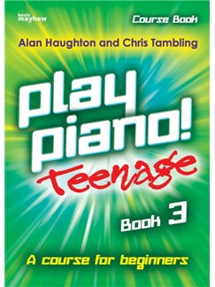 Alan Haughton/Chris Tambling: Play Piano! Teenage Course Book - Book 3 Books | Piano