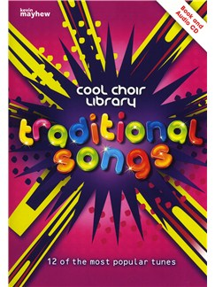 Traditional Songs - Cool Choir Library Books and CDs | 2-Part Choir, Piano Accompaniment