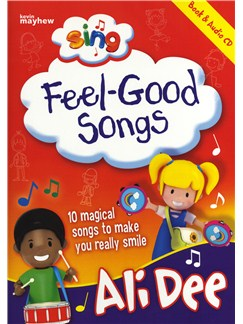 Ali Dee: Sing Feel-Good Songs Books and CDs | Piano, Vocal & Guitar (with Chord Symbols)