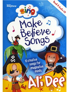 Ali Dee: Sing Make Believe Songs Books and CDs | Piano, Vocal & Guitar (with Chord Symbols)