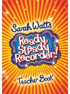 Sarah Watts: Ready, Steady Recorder! - Teacher Book Books | Piano Accompaniment