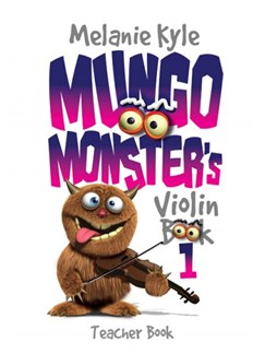 Mungo Monster's Violin: Teacher Book Books | Violin