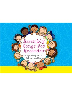 Assembly Songs for Recorder: Pupil Book Books | Recorder, Lyrics & Piano Chords