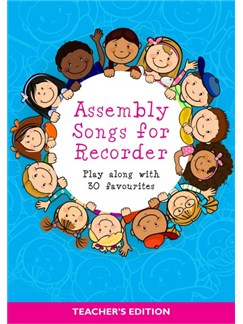 Assembly Songs For Recorder: Teacher's Edition Books | Lyrics & Piano Chords, Recorder