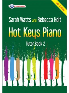 Sarah Watts And Rebecca Holt: Hot Keys Piano Tutor - Book 2 (Book/CD) Books, CDs and Digital Audio | Piano