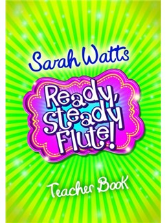 Sarah Watts: Ready, Steady Flute! - Teacher Book Books | Piano Accompaniment