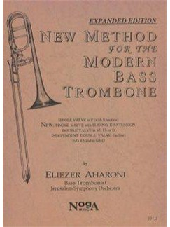 Eliezer Aharoni: New Method For The Modern Bass Trombone Books | Bass Trombone
